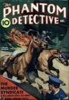 The Phantom Detective - The Murder Syndicate - December, 1938 25/2 - Robert Wallace