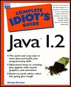 The Complete Idiot's Guide to Java 1.2 - Michael Morrison