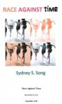 Race Against Time - Sydney S. Song, Cynthia Meyers-Hanson