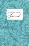 Everyday Matters Journal - Timothy Keller, Nancy Ortberg, Philip Yancey