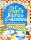 Fix-It and Forget-It Recipes for Entertaining: Slow Cooker Favorites for All the Year Round - Phyllis Pellman Good