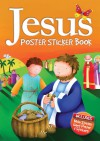 Jesus Poster Sticker Book - Juliet David, Jo Parry
