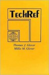 Tech Ref - Thomas J. Glover, Millie M. Young