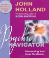 Psychic Navigator - John Holland