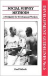 Social Survey Methods: A Guide for Development Workers - Paul Nichols, Oxfam America