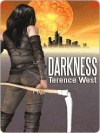 Darkness - Terence West