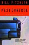 Pest Control: An Assassin Bug Thriller - Bill Fitzhugh