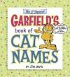 Garfield's Book of Cat Names: New & Improved - Jim Davis, Carol Wallace