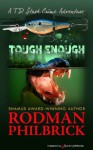 Tough Enough (T.D. Stash Mystery) - Rodman Philbrick