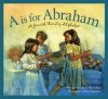 """A"" is for Abraham: A Jewish Family Alphabet (Sleeping Bear Alphabets: Cultures) - Richard Michelson, Ron Mazellan"