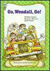 Go, Wendall, Go! - Phylliss Adams, Mark Taylor