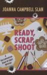 Ready, Scrap, Shoot - Linda O. Johnston, Joanna Campbell Slan