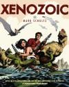 Xenozoic - Mark Schultz