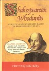 Shakespearean Whodunits (hardcover) - Mike Ashley