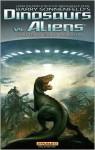 Dinosaurs vs. Aliens - Grant Morrison, Barry Sonnenfeld, Mukesh Singh