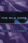 The Silk Code (Phil D'Amato) - Paul Levinson