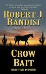 Crow Bait - Robert J. Randisi