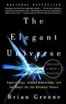 The Elegant Universe: Superstrings, Hidden Dimensions, and the Quest for the Ultimate Theory (Turtleback) - Brian Greene