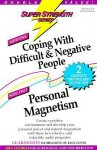 Super Strength Coping With Difficult And Negative People/Personal Magnetism - Bob Griswold