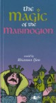 The Magic of the Mabinogion - Rhiannon Ifans