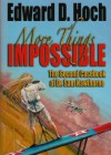 More Things Impossible: The Second Casebook of Dr. Sam Hawthorne - Edward D. Hoch