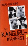 Das Känguru-Manifest von Kling. Marc-Uwe (2011) Taschenbuch - Marc-Uwe Kling