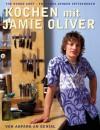 Kochen Mit Jamie Olivervon Anfang An Genial ; [The Naked Chef Englands Junger Spitzenkoch] - Jamie Oliver