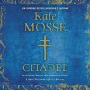 Citadel: A Novel (Audio) - Kate Mosse