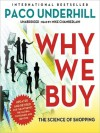 Why We Buy: The Science of Shopping, Updated and Revised Edition (MP3 Book) - Paco Underhill, Mike Chamberlain