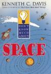 Don't Know Much About Space - Kenneth C. Davis, Sergio Ruzzier