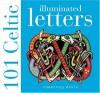 101 Celtic Illuminated Letters - Courtney Davis