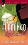 Down And Out In Flamingo Beach - Marcia King-Gamble