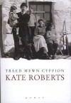 Traed Mewn Cyffion - Kate Roberts