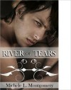 River of Tears - Michele L. Montgomery