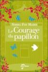 Le Courage Du Papillon (Broché) - Norma Fox Mazer, Jean Esch, Mazer Fox