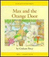 Max and the Orange Door - Graham Percy