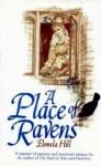 A Place of Ravens - Pamela Hill