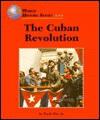 The Cuban Revolution - Earle Rice Jr.