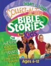 Collect-n-Tell Bible Stories for Kids - Susan L. Lingo, Marilynn Barr