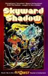 ElfQuest 13a: Skyward Shadow (Reader's Collection) - Richard Pini, Delfin Barral, Wendi Pini