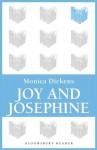 Joy and Josephine (Bloomsbury Reader) - Monica Dickens