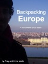 Backpacking Europe: A short booklet to get you started [booklet] - Linda Martin, Craig Martin