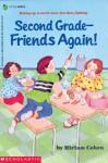 Second Grade Friends...again - Miriam Cohen