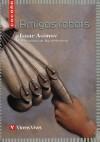 Amigos Robots=Robot Friends (Cucana) - Isaac Asimov