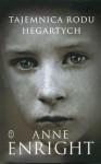 Tajemnica rodu Hegartych - Anne Enright