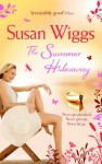 The Summer Hideaway (The Lakeshore Chronicles - Book 7) - Susan Wiggs