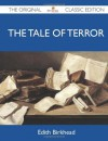 The Tale of Terror - The Original Classic Edition - Edith Birkhead