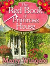 The Red Book of Primrose House: A Potting Shed Mystery - Marty Wingate