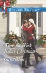 'Twas the Week Before Christmas - Olivia Miles
