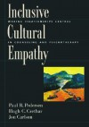 Inclusive Cultural Empathy: Making Relationships Central in Counseling and Psychotherapy - Paul B. Pedersen, Jon Carlson, Hugh C. Crethar